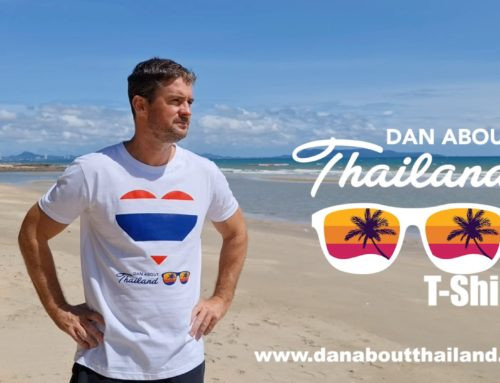 Missing Thailand – Why not get a Dan about Thailand T-Shirt sent to you?